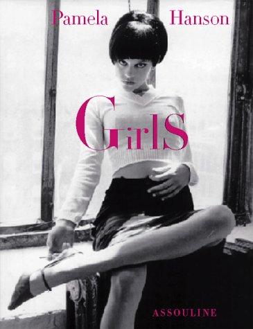 Girls By Pamela Hanson