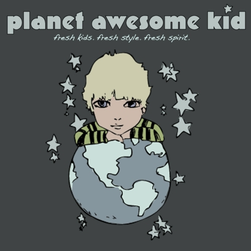 Planet Awesome Kid